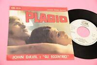 """JOHN DAVIL E GLI ECCENTRICI 7"""" 45 PLAGIO ORIG ITALY 1969 NM PROMO EDITION !!!!!!"""
