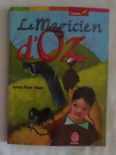L. Frank Baum - Le magicien d'Oz