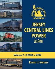 Jersey Central Lines Power In Color Volume 2 : #2000 - 9709 / trains / railroads