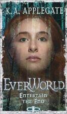 Entertain the End (Everworld
