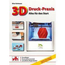 3D-Druck-Praxis - Oliver Bothmann