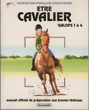 Etre Cavalier Galops 1 à 4 EQUITATION CHEVAL Manuel Préparation Brevets Fédéraux