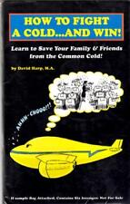 BOOK - HOW TO FIGHT A COLD...AND WIN! by David Harp MA