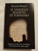 LIBRO IL VANGELO SEGRETO DI TOMMASO - ELAINE PAGELS