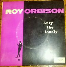 "Only the Lonely - Roy Orbison - 7"" 45 rpm EP 1962"
