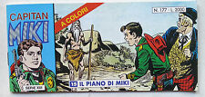 CAPITAN MIKI striscia Serie XIII n° 177 Dardo 2000 Il Piano di Miki A COLORI