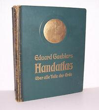 Eduard Gaeblers Handatlas Atlas Über alle Teile der Erde 1929 !