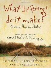 What Difference Do It Make?: Stories of Hope and H