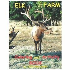Elk Farm Coloring and Activity Book by Jerilynn Garry (2013, Paperback)