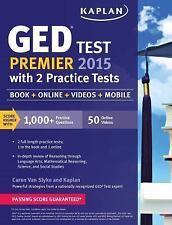 Kaplan GED Test Premier 2015 with 2 Practice Tests: Book + Online + Videos + Mob