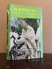 AFRICA: LAND OF PROMISE - LAND OF HOPE By Pope John Paul II - 1982 Catholic