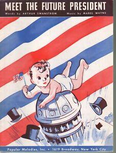 Meet the Future President 1936 Sheet Music