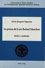 La prosa de Luis Rafael Sanchez: texto y contexto (University of Texas Studies i