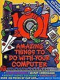 101 Amazing Things to Do with Your Computer (Tag Developments), Wheeler, Tony, V