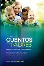 Mis Cuentos para Padres : Alerta Sobre Abuso Sexual Infantil by Moretti Villa...