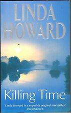 Killing Time by Linda Howard (Paperback, 2006)