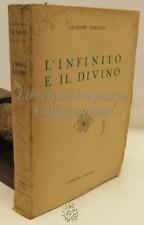FILOSOFIA - Giuseppe Tarozzi: L'Infinito e il Divino - Cappelli 1951