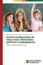 Ensino fundamental de nove anos: dimensões políticas e pedagógicas: EFNA: políti