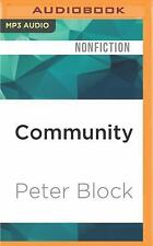 Community : The Structure of Belonging by Peter Block (2016, MP3 CD, Unabridged)
