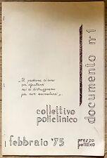 156) Collettivo Policlinico documento n 1 1975 prezzo politico P.C.I.