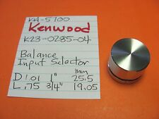 KENWOOD K23-0285-04 BALANCE INPUT SELECTOR KNOB KA-5700 INTEGRATED AMPLIFIER