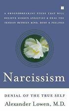 Narcissism: Denial of the True Self, Lowen, Alexander, Good Book