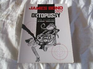 JAMES BOND 007 GRAPHIC NOVEL COMIC BOOK OCTOPUSSY 1st EDITION 2004
