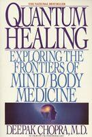 Quantum Healing Exploring the Frontiers of Min... by Chopra, Dr Deepak Paperback
