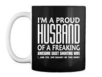 I Am Proud Husband Of Skeet Shooting Wif Gift Coffee Mug