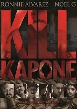 Kill Kapone DVD, 2014 Ronnie Alvarez Noel G BRAND NEW SEALED !