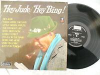 BING CROSBY LP HEY JUDE / HEY BING London 8391 Great lp