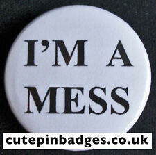 "I'm A Mess Badge (25mm/1"") Pin Button Sex Pistols Sid Vicious Punk Seditionaries"