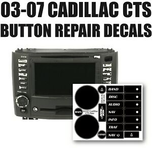 2003-2007 Cadillac CTS AM FM CD DVD Navigation 25766997 Button Repair Stickers