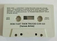 How Fast Them Trucks Can Go Audio Cassette Tape With Clear Case No Inlay