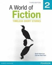 USED (LN) A World of Fiction 2: Timeless Short Stories (3rd Edition) by Sybil Ma