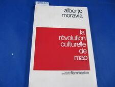 Moravia La révolution culturelle de Mao...