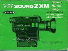 Fujica ZXM500 Single 8 Sound Cine Camera Manual. More Instruction Books Listed