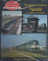 MICHIGAN CENTRAL Trackside: 1940s through the early Penn Central years -- (NEW)