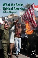 What the Arabs Think of America-ExLibrary
