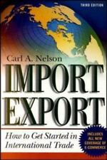 Import/Export: How to Get Started in Internatio... by Nelson, Carl A. 0071358714