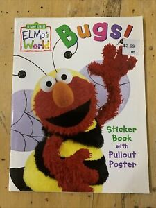 New Sesame Street Elmo's World. Bugs. Sticker Book with Pullout Poster. NEW!!!!.