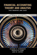 Financial Accounting Theory and Analysis: Text Readings and Cases, Eighth Editio