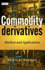 Commodity Derivatives : Markets and Applications Int'l Edition