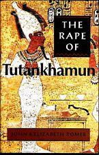 The Rape of Tutankhamun By John and Elizabeth Romer, Rare as NEW