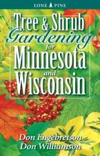 Tree and Shrub Gardening for Minnesota and Wiscons