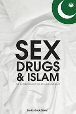 Sex, Drugs and Islam : Autobiography of an X Fighter Pilot by Dari Ghaznavi...