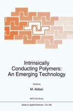 Intrinsically Conducting Polymers - An Emerging Technology : Proceedings of t...