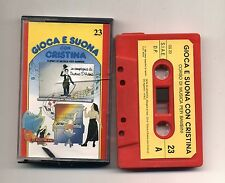 GIOCA E SUONA CON CRISTINA D'AVENA Musicassetta 23 OTTIMO Mc Audiocassetta