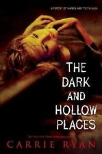 The Dark and Hollow Places (Forest of Hands and Teeth, Book 3)-ExLibrary