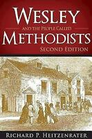 Wesley and the People Called Methodists : 2nd Edition: By Heitzenrater, Richa...